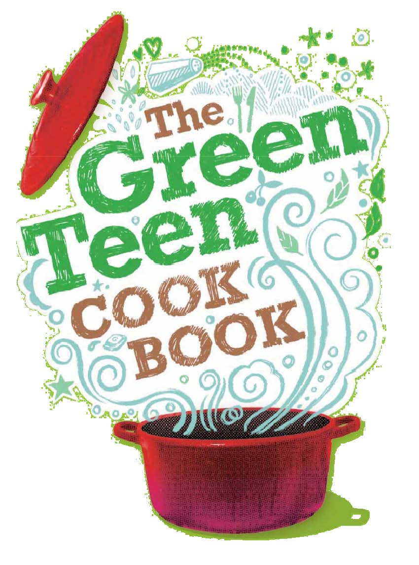 The Green Teen Cookbook will